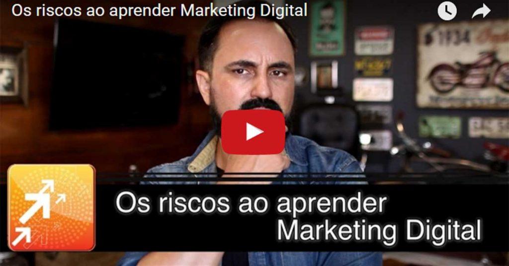 riscos ao aprender marketing digital