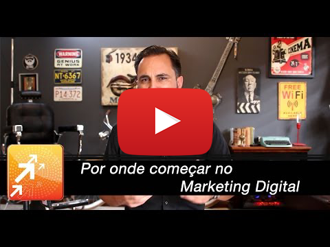Por onde começar no Marketing Digital