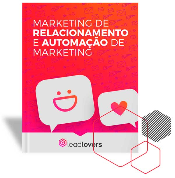 MARKETING DE RELACIONAMENTO E AUTOMAÇÃO DE MARKETING